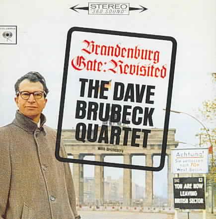 BRANDENBURG GATE:REVISITED BY BRUBECK,DAVE (CD)