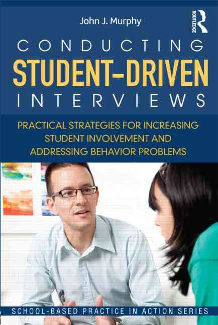 Conducting Student-driven Interviews By Murphy, John
